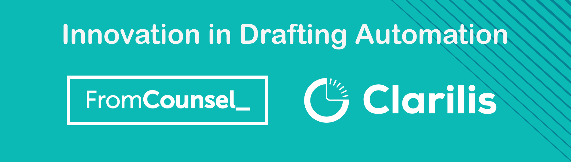 FromCounsel and Clarilis - Innovation in Drafting Automation